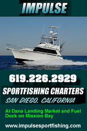 Impulse Sportfishing at Dana Landing on Mission Bay - 6-Pack Trips with plenty of free parking!