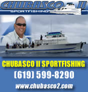Chubasco II Sportfishing - Come join Capt. Ernie and Crew for a great day on the water. Yellowtail, White Seabass, Calico Bass and even Tuna